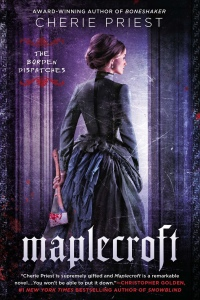 Cover: Maplecroft by Cherie Priest